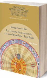 Copertina di 'La teologia fondamentale e la sua dimensione di apologia'