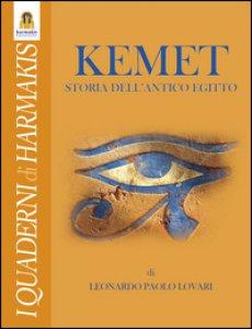 Copertina di 'Kemet. Storia dell'antico Egitto'