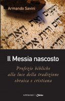 Il Messia nascosto - Armando Savini