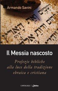 Copertina di 'Il Messia nascosto'