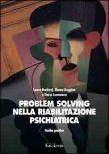 Copertina di 'Problem solving nella riabilitazione psichiatrica. Guida pratica'