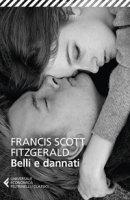 Belli e dannati - Fitzgerald Francis Scott