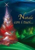 Natale con i tuoi...