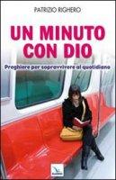 Un minuto con Dio - Righero Patrizio