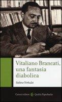 Vitaliano Brancati, una fantasia diabolica - Verhulst Sabine