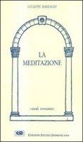 La meditazione - Barzaghi Giuseppe