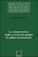 Remunerazione degli avvocati nei giudizi di nullità matrimoniale - Mioli Graziano