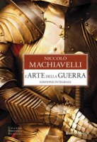 Arte della guerra - Machiavelli Niccolò