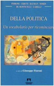 Copertina di 'Della politica. Un vocabolario per ricominciare'