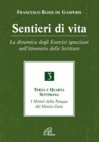 Sentieri di vita - Rossi De Gasperis Francesco