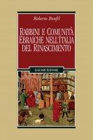 Rabbini e comunità ebraiche nell'Italia del Rinascimento - Robert Bonfil