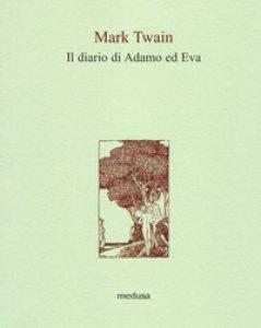 Copertina di 'Il diario di Adamo ed Eva'