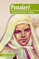 Pensieri - Baouardy, Mariam (Mariam di Gesù Crocifisso)
