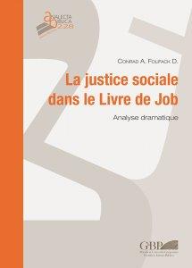 Copertina di 'La justice sociale dans le Livre de Job. Analyse dramatique'
