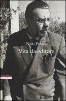 Vita da editore - Pozza Neri