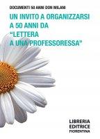 """Un invito a organizzarsi a 50 anni da """"Lettera a una professoressa"""" - Giannozzo Pucci"""