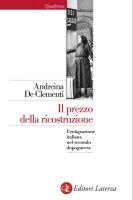 Il prezzo della ricostruzione - Andreina De Clementi
