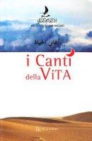 I canti della vita. Testo arabo a fronte - Abu'l Qasim ash-Shabbi
