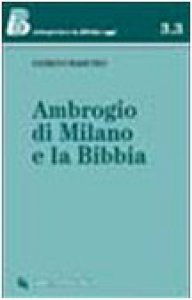 Copertina di 'Ambrogio di Milano e la Bibbia'