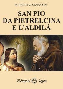 Copertina di 'San Pio da Pietralcina e l'aldilà'