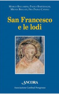Copertina di 'San Francesco e le lodi'