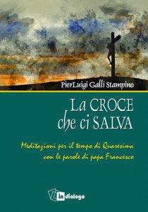 Copertina di 'La croce che ci salva'