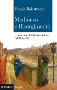 Copertina di 'Medioevo e Risorgimento'