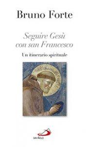 Copertina di 'Seguire Gesù con san Francesco'