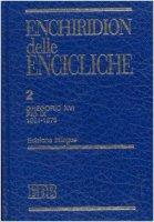 Enchiridion delle encicliche. Ediz. bilingue [vol_2] / Gregorio XVI, Pio IX (1831-1878) - Gregorio XVI, Pio IX