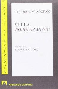 Copertina di 'Sulla popolar music'