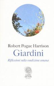 Copertina di 'Giardini. Riflessioni sulla condizione umana'