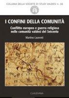 I confini della comunit� - Martino Laurenti