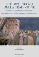 Il Tempo nuovo della tradizione - Federica Ribera