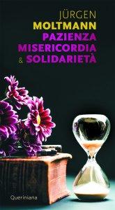 Copertina di 'Pazienza misericordia & solidarietà'