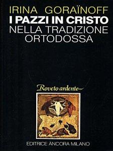 Copertina di 'I pazzi in Cristo nella tradizione ortodossa'