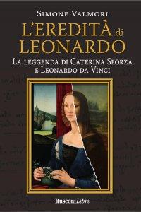 Copertina di 'L'eredità di Leonardo'