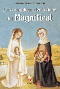 Copertina di 'La coraggiosa rivoluzione del Magnificat'