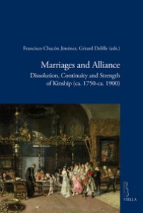 Copertina di 'Marriages and alliance. Dissolution, continuity and strength of kinship (ca. 1750-ca. 1900)'