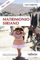 Matrimonio siriano. Con DVD video - Tangherlini Laura