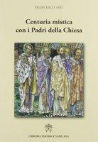 Centuria mistica con i Padri della Chiesa - Asti Francesco