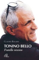 Tonino Bello - Ragaini Claudio