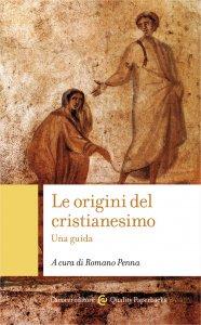 Copertina di 'Le origini del cristianesimo'