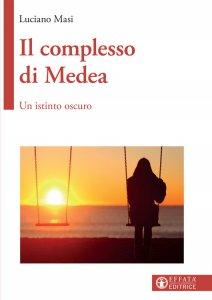 Copertina di 'Il complesso di Medea'