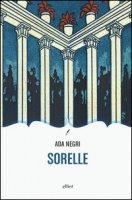 Sorelle - Negri Ada