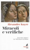 Miracoli e verifiche - Alexandre Koyré
