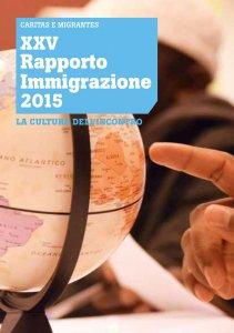 Copertina di 'XXV Rapporto Immigrazione 2015. La cultura dell'incontro.'
