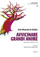 Avvicinare grandi anime - Gino Moncada Lo Giudice