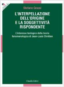 Copertina di 'L'interpellazione dell'origine e la soggettività rispondente'