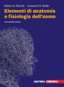Copertina di 'Elementi di anatomia e fisiologia dell'uomo. Con espansione online'