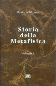 Copertina di 'Storia della metafisica [vol_1]'